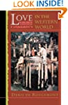 Love in the Western World (Princeton...