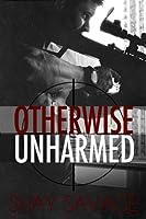 Otherwise Unharmed (Evan Arden Book 3) (English Edition)