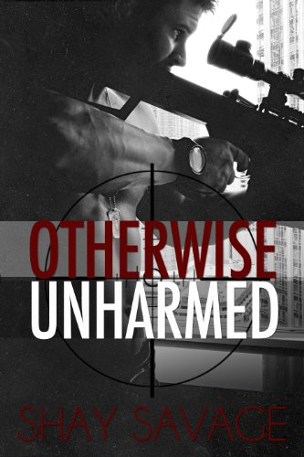 Otherwise Unharmed (Evan Arden) by Shay Savage