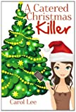img - for A Catered Christmas Killer book / textbook / text book