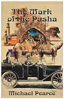 Mark of the Pasha, The: A Mamur Zapt Mystery (Mamur Zapt Mysteries)