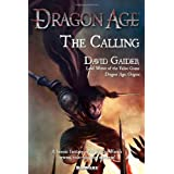 Dragon Age: The Callingby David Gaider