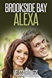 Brookside Bay: Alexa (Faith, love redemption book Book 1)