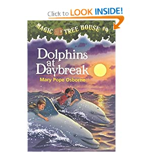 Dolphins at Daybreak (Magic Tree House, No. 9) by Mary Pope Osborne and Sal Murdocca