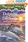 Dolphins at Daybreak (Magic Tree Hous...
