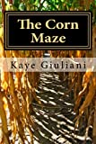 The Corn Maze (Volume 1)