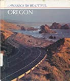 Oregon (America the Beautiful) (0516004832) by Stein, R. Conrad
