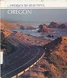 Oregon (America the Beautiful) (0516004832) by Stein, R. Conrad