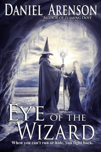 Eye of the Wizard: A Fantasy Adventure