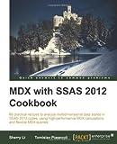 Sherry Li MDX with Microsoft SQL Server 2012 Analysis Services Cookbook