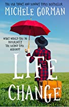 Life Change: Funny Chick Lit / Romantic Comedy
