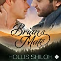 Brian's Mate (       UNABRIDGED) by Hollis Shiloh Narrated by Stone Canon