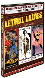 Roger Corman's Cult Classic's Lethal Ladies Collection (Firecracker, TNT Jackson, Too Hot To Handle)