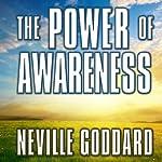 The Power of Awareness | Neville Goddard