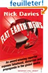 Flat Earth News: An Award-winning Rep...