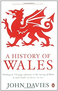A History of Wales by John Davies (Penguin)