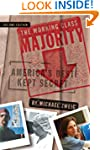 The Working Class Majority: America's...
