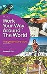 Work Your Way Around the World: The G...