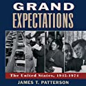 Grand Expectations: The United States 1945-1974