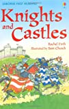 Knights and Castles (Usborne First Reading) (1409506622) by Firth, Rachel