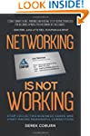 Networking Is Not Working: Stop Colle...