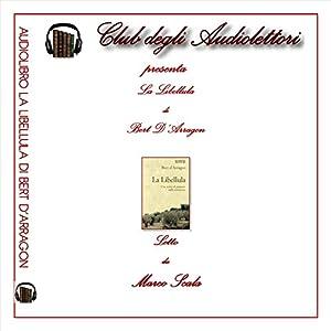 La Libellula [The Dragonfly] Audiobook