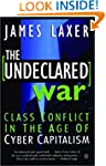 The Undeclared War: Class Conflict In...