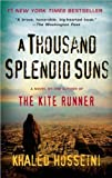 Image of Hosseini's A Thousand Splendid Suns (A Thousand Splendid Suns by Khaled Hosseini (Paperback - Nov. 25, 2008))