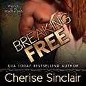 Breaking Free: Masters of the Shadowlands, Volume 3 (       UNABRIDGED) by Cherise Sinclair Narrated by Noah Michael Levine
