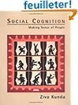 Social Cognition - Making Sense of Pe...