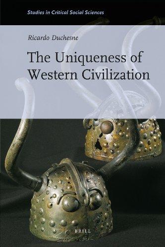 The Uniqueness of Western Civilization (Studies in Critical Social Sciences)