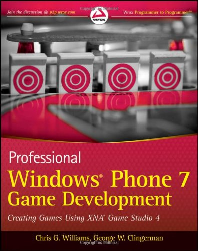 Professional Windows Phone 7 Game Development: Creating Games using XNA Game Studio 4 (Xna Game Development compare prices)