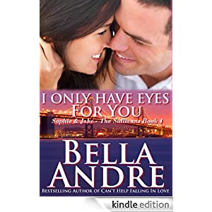 Like a little romance? Or a lot? Use these magical Kindle book search tools to find thousands of great bargains in the Romance category, sponsored by our brand new Romance of the Week, Bella Andre's I Only Have Eyes For You: The Sullivans, Book 4  – 4.8 stars and $4.99 on Kindle!