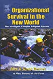 Organizational Survival in the New World (KMCI Press)