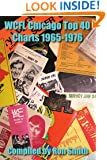 WCFL Chicago Top 40 Charts 1965-1976