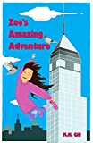 Books for Girls: Zoes Amazing Adventure
