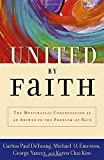img - for United by Faith: The Multiracial Congregation As an Answer to the Problem of Race book / textbook / text book