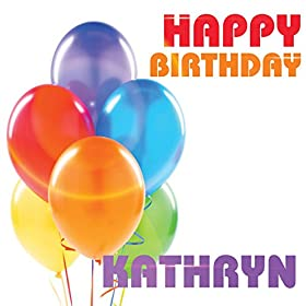 Amazon.com: Happy Birthday Kathryn (Single): The Birthday ...