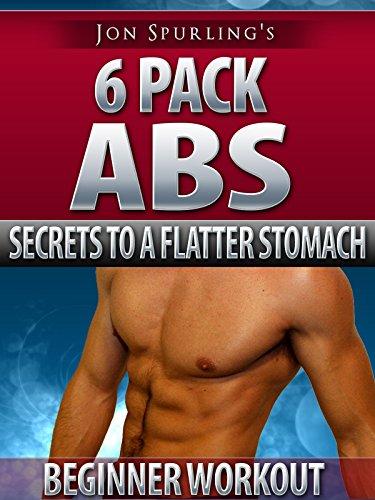 Six Pack Abs - Jon Spurling's Secrets to a Flatter Stomach - Beginner