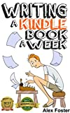 Writing a Kindle Book a Week