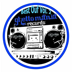 Ghettomania Best Ouf: Vol 2  [MULTI]