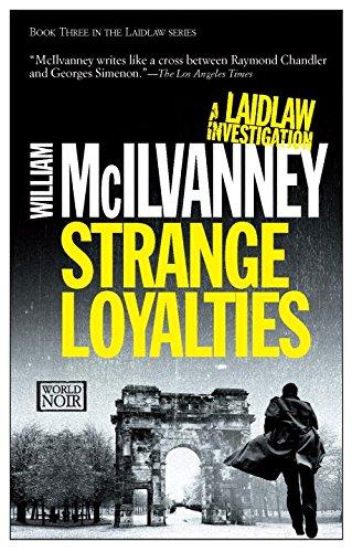 Strange loyalties (Laidlaw)