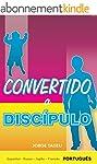 Convertido a Discipulo (Portuguese Ed...