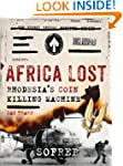 Africa Lost: Rhodesia's COIN Killing...