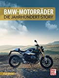 BMW-Motorr�der - Die Jahrhundert-Story