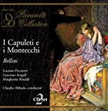 Bellini : I Capuleti e i Montecchi. Pavarotti, Rinaldi, Abbado.