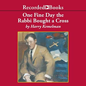 One Fine Day the Rabbi Bought a Cross Audiobook