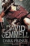 David Gemmell Dark Prince (Lion of Macedon)