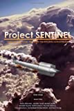 Project SENTINEL: Design of a Long-Range, High-Speed, Precision-Strike Tactical Weapon