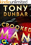 Crooked Man: A Hard-Boiled but Humoro...